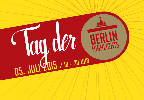 Tag der BERLIN HIGHLIGHTS
